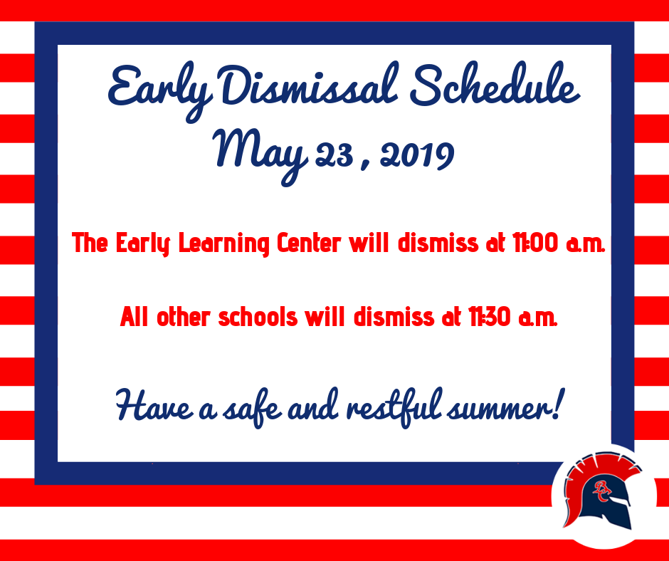 Early Dismissal Schedule - May 23rd