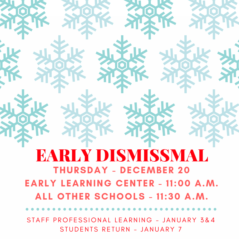 Early Dismissal Schedule - Dec. 20