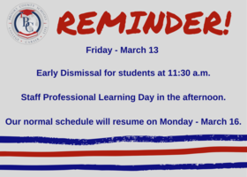 March 13 Early Dismissal